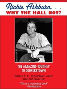 Richie Ashburn … Why The Hall Not. The Amazing Journey to Cooperstown