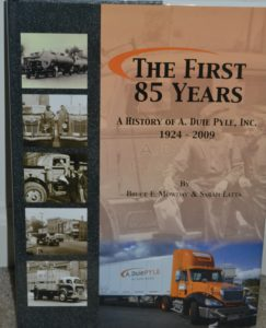 The First 85 Years: A History of A. Duie Pyle
