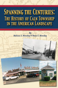 Spanning the Centuries: The History of Caln Township in the American Landscape