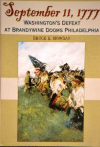 September 11, 1777:  Washington's Defeat at Brandywine Dooms Philadelphia